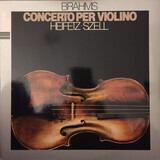 Concerto per violino - Johannes Brahms , Jascha Heifetz , The New York Philharmonic Orchestra , George Szell