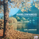 Symphonie Nr3 - Variationen Über Ein Thema Von Haydn - Brahms / Carl Schuricht