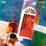 John Browning Plays Ravel - John Browning