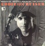 Eddie And The Cruisers (OST) - John Cafferty And The Beaver Brown Band