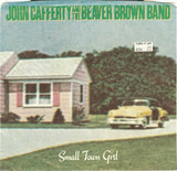Small Town Girl - John Cafferty And The Beaver Brown Band