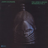 The Africa Brass Sessions, Vol. 2 - John Coltrane