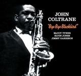 Bye Bye Blackbird - John Coltrane