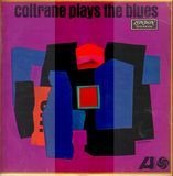 Coltrane Plays The Blues - John Coltrane