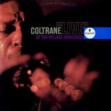 """Live"" At The Village Vanguard - John Coltrane"
