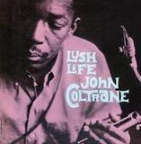 Lush Life - John Coltrane