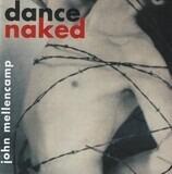 Dance Naked - John Mellencamp