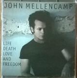 Life Death Love and Freedom - John Cougar Mellencamp