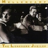 The Lonesome Jubilee - John Cougar Mellencamp