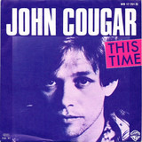 This Time - John Cougar Mellencamp