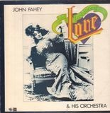 Old Fashioned Love - John Fahey & His Orchestra