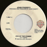 Eye of the Zombie - John Fogerty