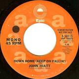 Down Home (Keep On Fallin') - John Hiatt