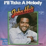 I'll Take A Melody - John Holt