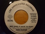 Why Does It Have To Rain? - John Hunter