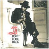 Don't Look Back - John Lee Hooker