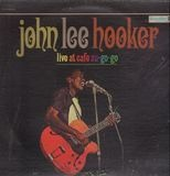 Live at Cafe au-go-go - John Lee Hooker