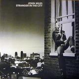Stranger in the City - John Miles