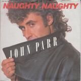 Naughty Naughty - John Parr