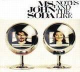 Notes and the Like - MS JOHN SODA