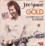 Gold / Comin' Out Of Nowhere - John Stewart