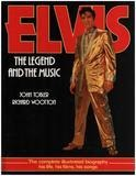 ELVIS: THE LEGEND AND THE MUSIC - John Tobler; Richard Wootton