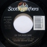 On The Dark Side / Wild Summer Nights - John Cafferty And The Beaver Brown Band