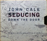Seducing Down The Door - A Collection 1970 - 1990 - John Cale