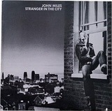 Stranger in the City - John Miles