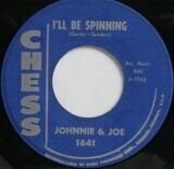 Feel Alright / I'll Be Spinning - Johnnie & Joe