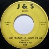 Over The Mountain; Across The Sea - Johnnie & Joe