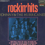 Rockin' Hits - Johnny & the Hurricanes