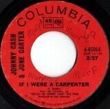 If I Were A Carpenter / 'Cause I Love You - Johnny Cash & June Carter Cash