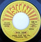 Blue Train / Born To Lose - Johnny Cash & The Tennessee Two