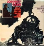 Folk Songs Of The Trains And Rivers - Johnny Cash & The Tennessee Two