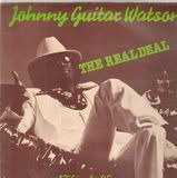 The Real Deal - Johnny Guitar Watson