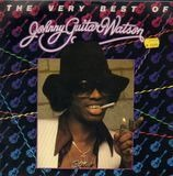 The Very Best Of Johnny Guitar Watson - Johnny Guitar Watson