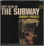 Don't Sleep in the Subway - Johnny Hodges