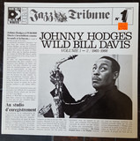 Johnny Hodges And Wild Bill Davis (Volume 1 - 2 / 1965 - 1966) - Johnny Hodges & Wild Bill Davis