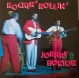 Rockin' Rollin' Vol. 2 - Johnny Horton