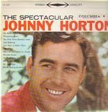 The Spectacular - Johnny Horton