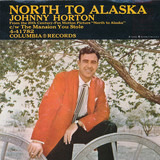 North To Alaska / The Mansion You Stole - Johnny Horton