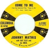Come To Me / When I Am With You - Johnny Mathis