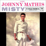 Misty / The Story Of Our Love - Johnny Mathis