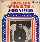 Pioneers Of Rock Vol.3 - Johnny Otis