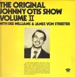The Original Johnny Otis Show Volume II - Johnny Otis