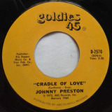 Cradle Of Love / I'm Starting To Go Steady With The Blues - Johnny Preston