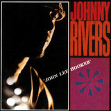 John Lee Hooker - Johnny Rivers