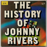 The History Of Johnny Rivers - Johnny Rivers