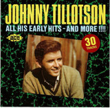 All His Early Hits - And More!!!! - Johnny Tillotson